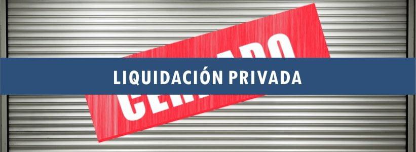 Liquidación Privada